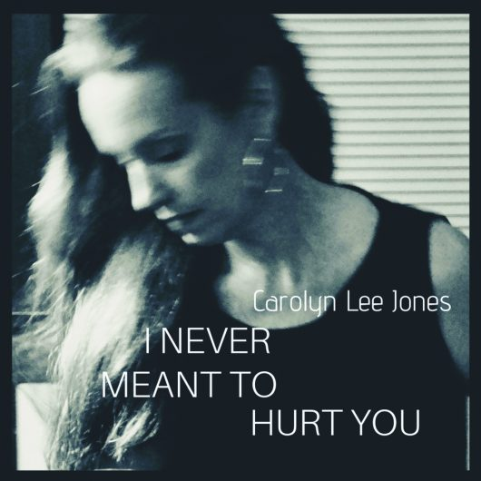 Carolyn Lee Jones with Hans York and Matt Young covering Laura Nyro's I Never Meant To Hurt You